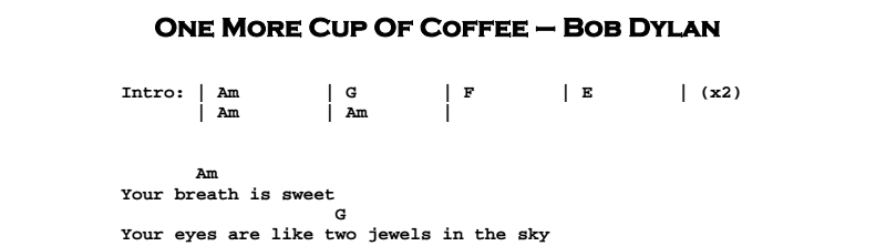 Bob Dylan - One More Cup Of Coffee Chords & Songsheet