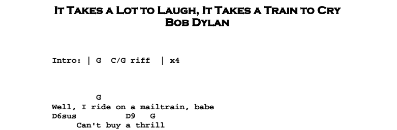 Bob Dylan – It Takes a Lot to Laugh Chords & Songsheet