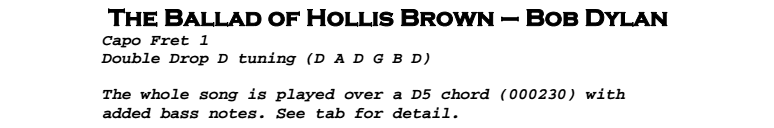 Bob Dylan – The Ballad of Hollis Brown Chords & Songsheet