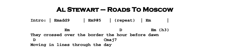 Al Stewart - Roads To Moscow Chords & Songsheet