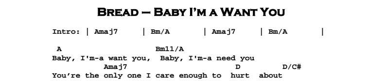 Bread - Baby I'm a Want You Chords & Songsheet