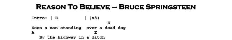 Bruce Springsteen - Reason to Believe Chords & Songsheet
