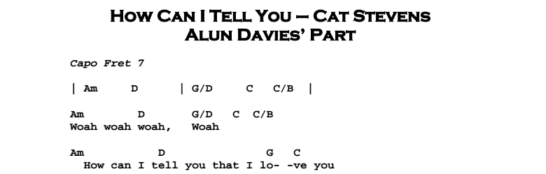 Cat Stevens – How Can I Tell You Chords & Songsheet