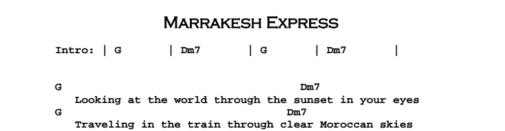 Crosby, Stills & Nash - Marrakesh Express Chords & Songsheet