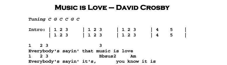David Crosby – Music is Love Chords & Songsheet