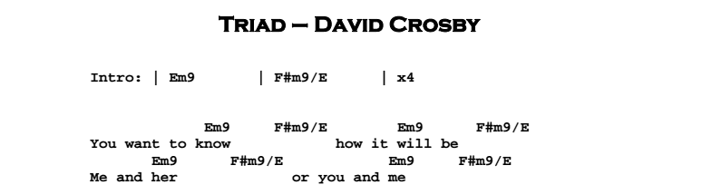 David Crosby – Triad Chords & Songsheet