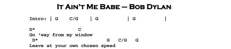Bob Dylan – It Ain't Me Babe Chordsf & Songsheet