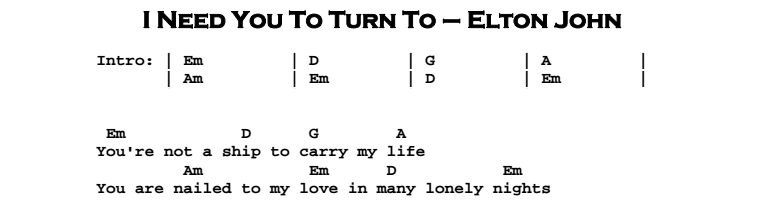 Elton John – I Need You To Turn To Chords & Songsheet
