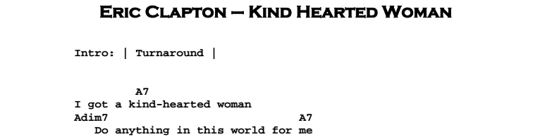 Eric Clapton - Kind Hearted Woman Blues Chords & Songsheet