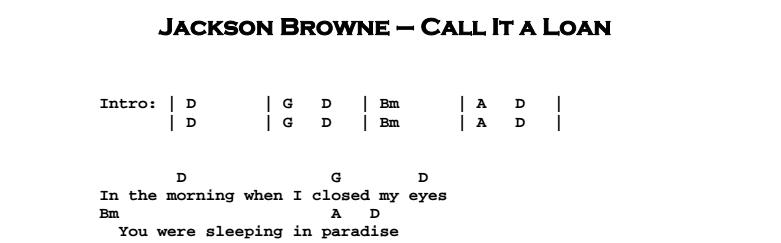 Jackson Browne - Call It a Loan Chords & Songsheet