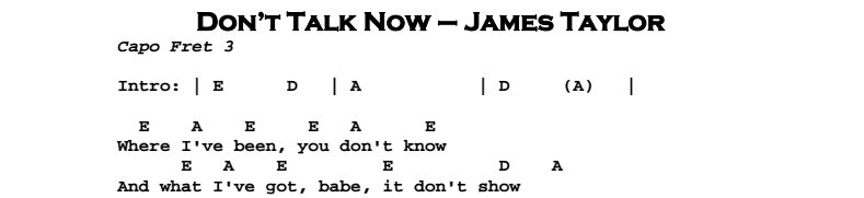 James Taylor – Don't Talk Now Chords & Songsheet