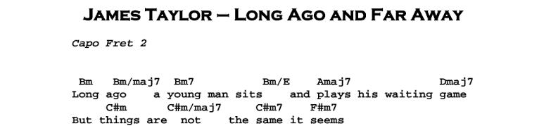 James Taylor - Long Ago and Far Away Chords & Songsheet