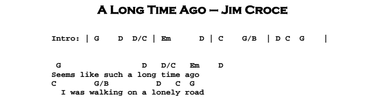Jim Croce – A Long Time Ago Chords & Songsheet