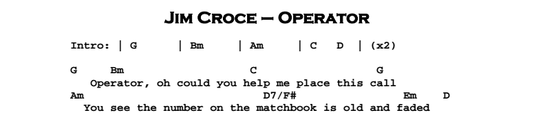 Jim Croce - Operator Chords & Songsheet