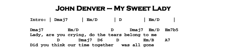 John Denver - My Sweet Lady Chords & Songsheet