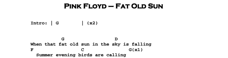 Pink Floyd - Fat Old Sun Chords & Songsheet