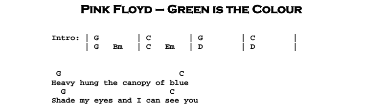 Pink Floyd - Green is the Colour Chords & Songsheet