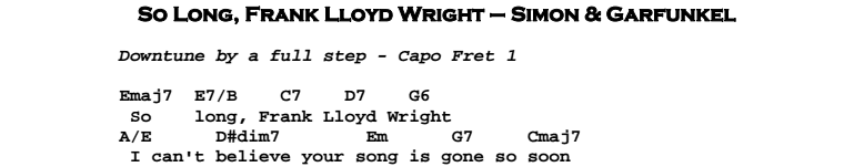 Simon & Garfunkel – So Long, Frank Lloyd Wright Chords & Songsheet