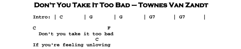 Townes Van Zandt – Don't You Take it Too Bad Chords & Songsheet
