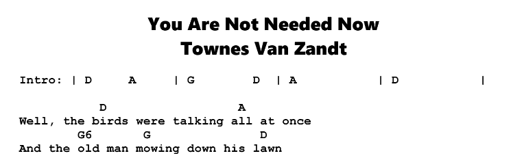 Townes Van Zandt – You Are Not Needed Now Chords & Songsheet