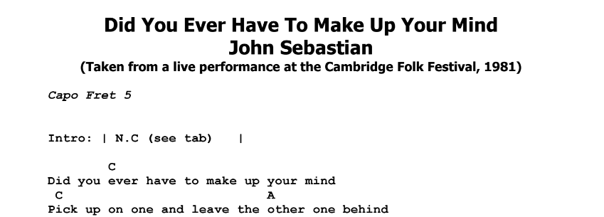 John Sebasian – Did You Ever Have To Make Up Your Mind Chords & Songsheet