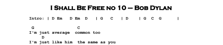 Bob Dylan – I Shall Be Free no 10 Chords & Songsheet