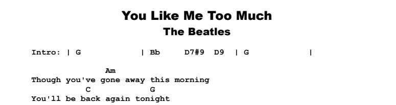 The Beatles - You Like Me Too Much Songsheet & Chords