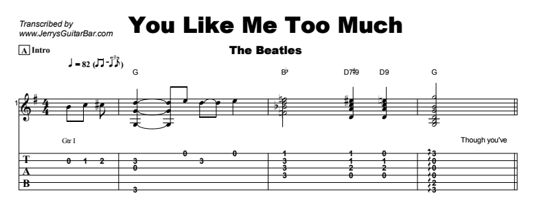 The Beatles - You Like Me Too Much Tab