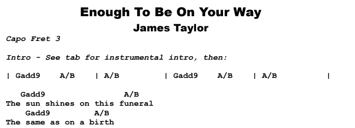 James Taylor - Enough To Be On Your Way Chords & Songsheet