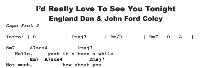 England Dan and John Ford Coley - I\'d Really Love To See You Tonight