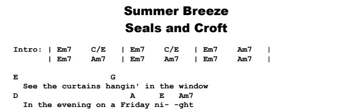 Seals and Croft - Summer Breeze Chords & Songsheet
