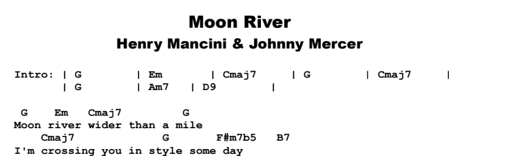 The Great American Songbook - Moon River Chords & Songsheet