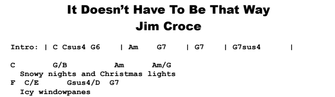 Jim Croce - It Doesn't Have To Be That Way Chords & Songsheet