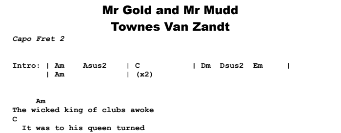 Townes Van Zandt - Mr Gold and Mr Mudd Chords & Songsheet