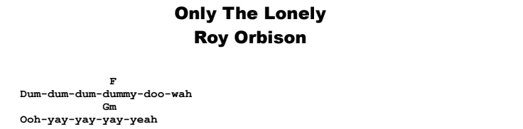 Roy Orbison - Only The Lonely Chords & Songsheet