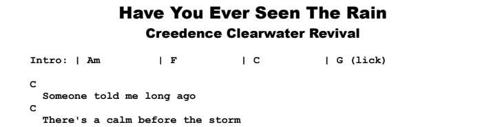 Creedence Clearwater Revival - Have You Ever Seen The Rain Chords & Songsheet