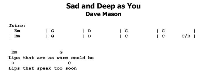 Dave Mason - Sad and Deep as You Chords & Songsheet