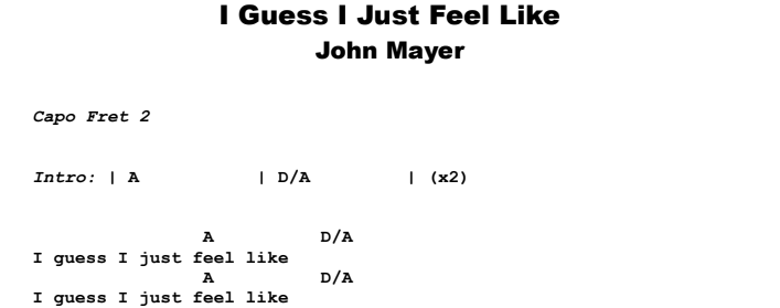 John Mayer - I Guess I Just Feel Like Guitar Lesson Chords & Songsheet Preview